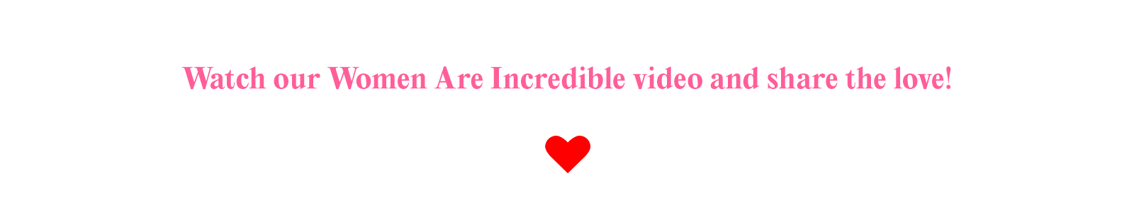 Watch the Women Are Incredible video