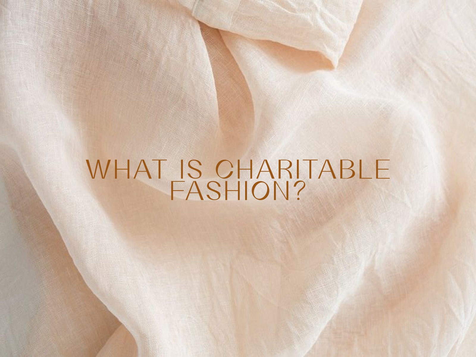 What is charitable fashion?