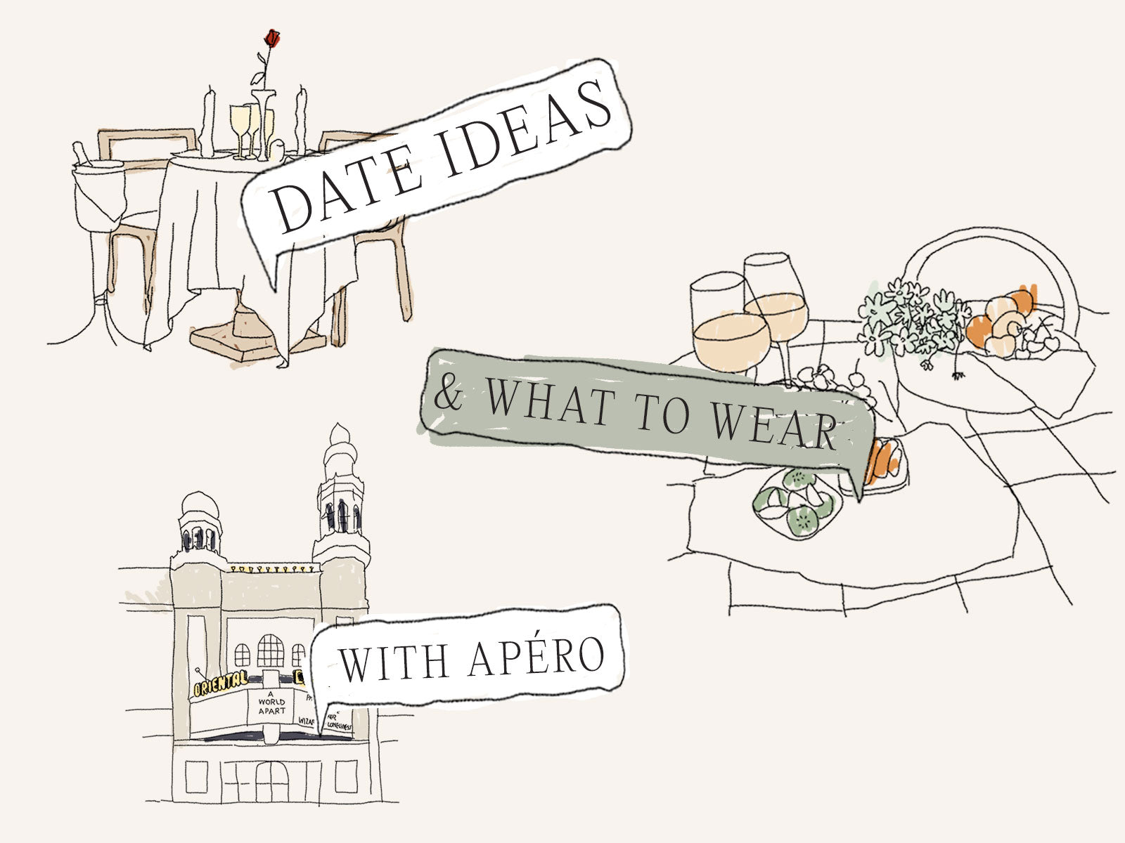 Date Ideas and What to Wear with Apero