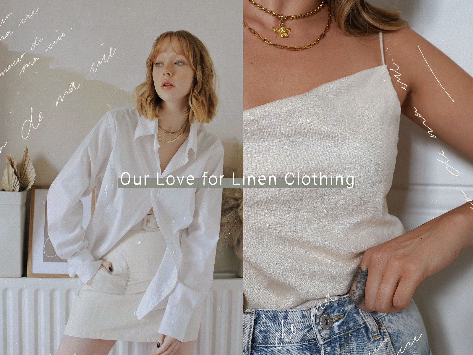 Our Love for Linen Clothing