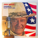 John Wayne | America, Why I Love Her Vinyl Record Album