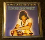 Eddie Money - We Are the '80s - front