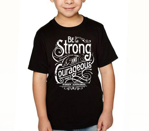 Strong and courageous kids tee