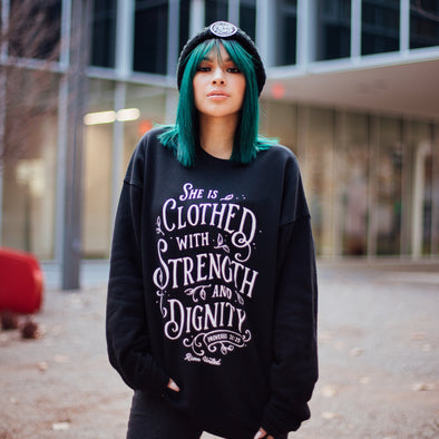 She is clothed with strength sweatshirt