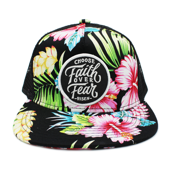 choose faith over fear risen apparel floral trucker snapback