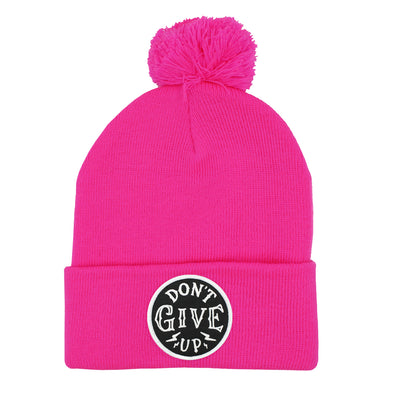 Don't give up neon pink pom pom beanie