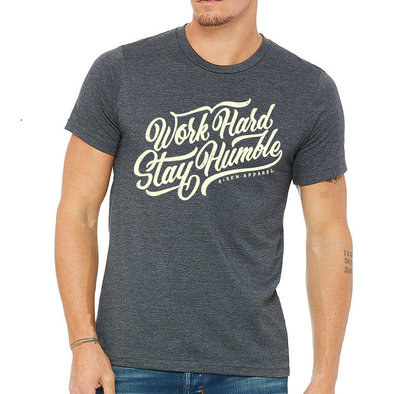 Work hard stay humble risen apparel christian t-shirt