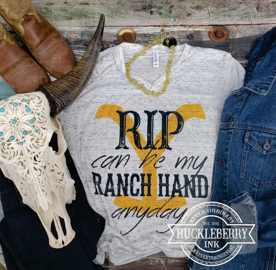 YELLOWSTONE Rip can be my Ranch Hand