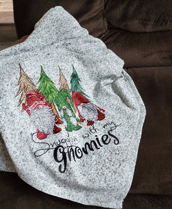Hanging with my Gnomies blanket