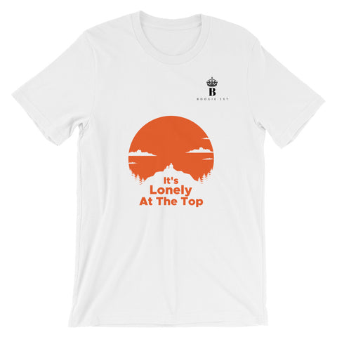 It's Lonely At The Top Unisex T-Shirt