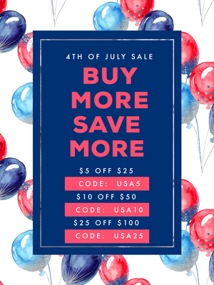 4th of July Sale - Buy More Save More