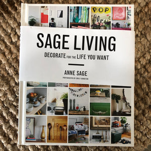 Sage Living by Anne Sage