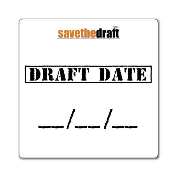 Draft Date Magnet - SaveTheDraft.com