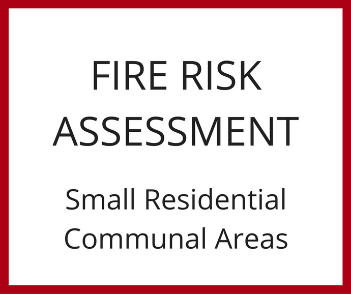Fire Risk Assessment - Small Residential Communal Area