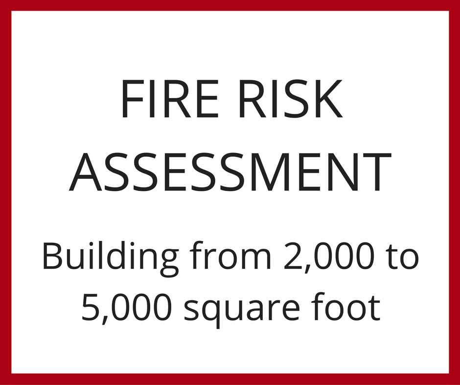 Fire Risk Assessment - Building from 2,000 to 5,000 Square Foot
