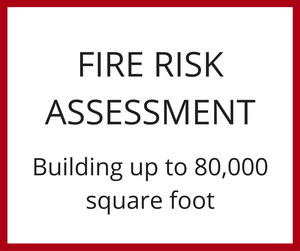 Fire Risk Assessment - 80,000 Square Foot