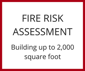 Fire Risk Assessment - Building up to 2,000 Square Foot