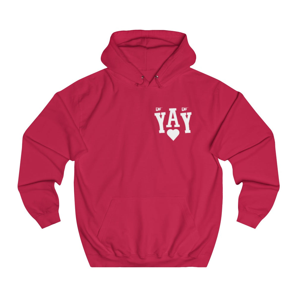 YAY College Hoodie - Style has no boundaries.com