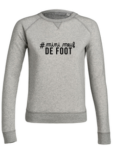 Sweat Mini Meuf de Foot