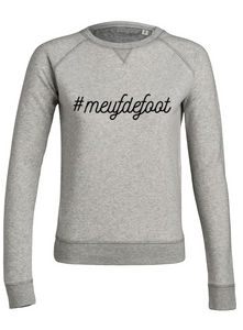 Sweat Meufdefoot gris