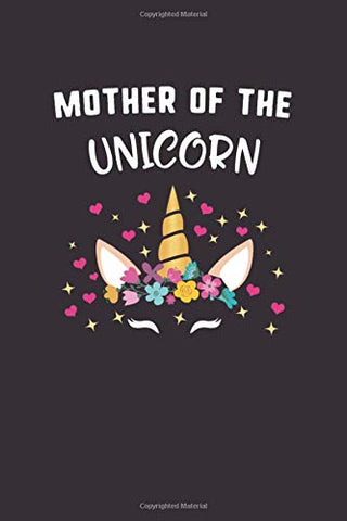 Mother Of The Unicorn Notebook Journal | Mother's Day Gift | 120 Pages