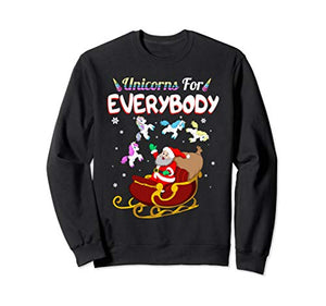 Christmas Unicorns For Everybody | Santa's Sleigh Unicorn Gift Sweatshirt