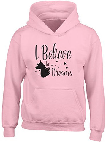 """I Believe in Dreams"" Unicorn Kids Girls Childrens Hooded Jumper Hoodie - Pink"