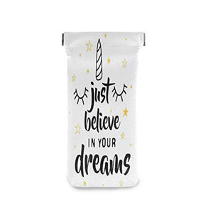 Just Believe In Your Dreams Unicorn Glasses Case