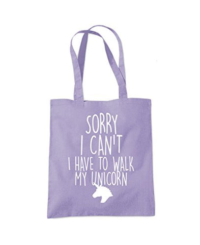 Sorry I Can't I Have To Walk To My Unicorn - Cute Hipster Fashion Tote Shopper Fashion Bag - Lavender Purple