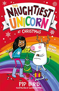 The Naughtiest Unicorn At Christmas | Book For Age 6+