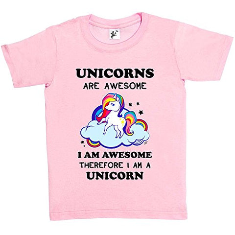 Fancy A Snuggle Unicorns Are Awesome & So Am I Therefore I'm A Unicorn Kids Girls T-Shirt Baby Pink 5-6 Year Old
