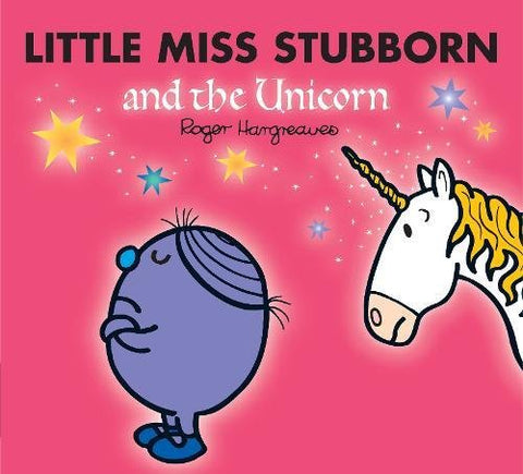 Little miss stubborn and the unicorn book