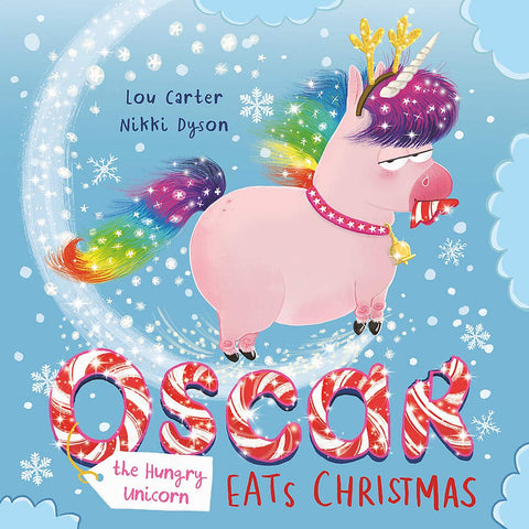 Oscar the Hungry Unicorn Eats Christmas - Book