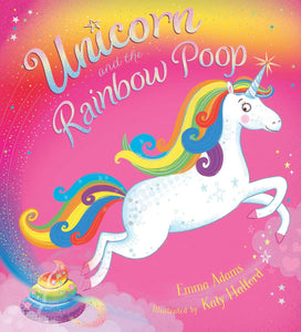 Unicorn and the Rainbow Poop Kids Book