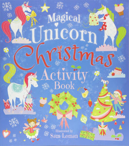 The Magical Unicorn Christmas Activity Book (Activity Books)
