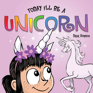 Today I'll Be a Unicorn Book