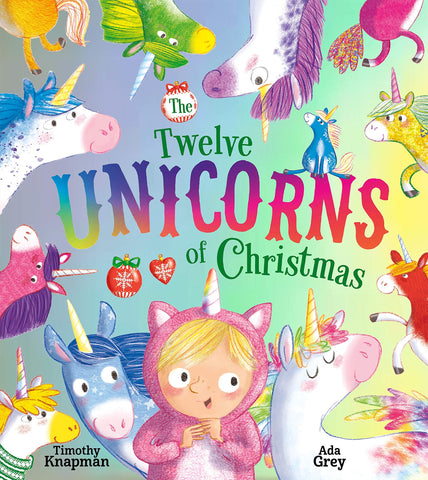 The Twelve Unicorns of Christmas Book