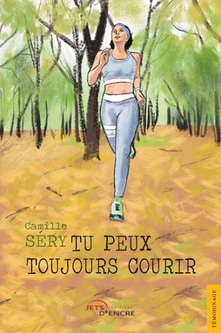 "Livre ""Tu peux toujours courir"" Camille Sery"