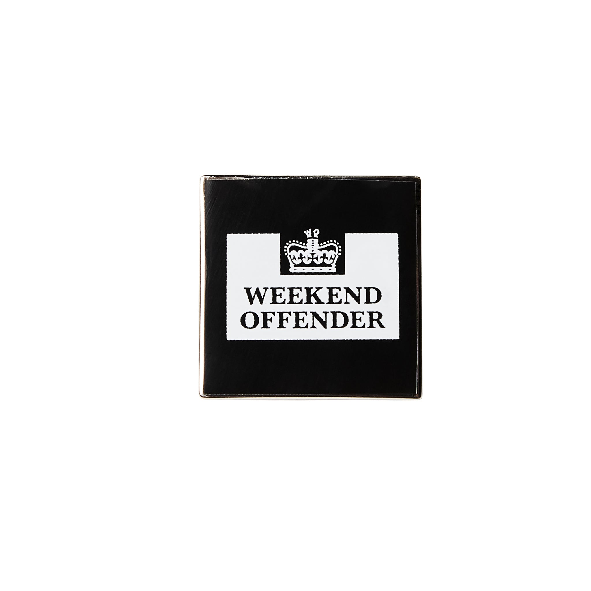 Weekend Offender Square Pin Badge