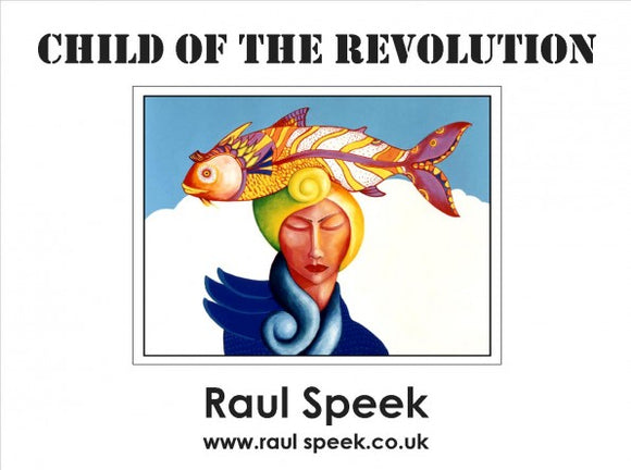 Raul Speek- Children of the Revolution (signed by the Artist)