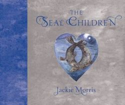Jackie Morris - The Seal Children