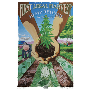 First Legal Harvest - Hemp Returns to Humanity - Poster