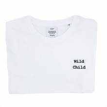 Load image into Gallery viewer, WILD CHILD T-shirt | OH YAZ Beyoncé inspired fashion white Tee witte t-shirt minimalistic quote statement T-shirt sustainable clothing brand ecofashion duurzame mode ikkoopbelgisch made in Antwerp