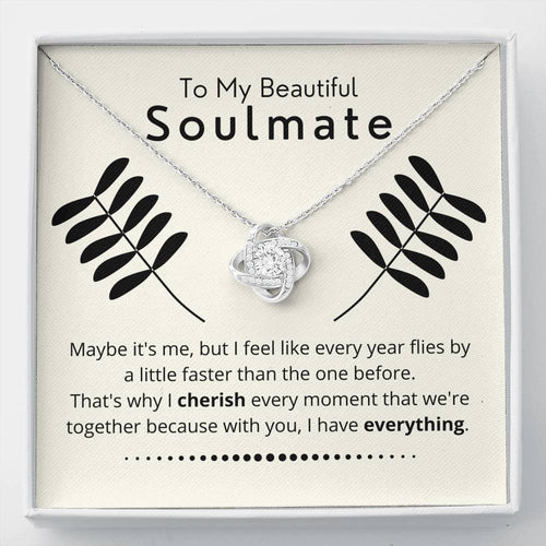To My Soulmate - Everything Necklace