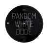 Random White Dude Be Everywhere Picture Disc Vinyl