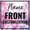 Name- Front Robe Customization