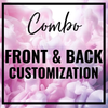 Combo- Front & Back Customization