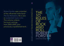 The Ten Rules of Rock and Roll by Robert Forster, Foruli Codex, ISBN 9781905792139, cover spread