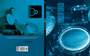 When in Doubt, Roll! limited edition book by Bill Bruford, Foruli Classics, ISBN 9781905792351, cover spread
