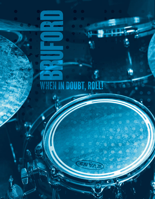 When in Doubt, Roll! limited edition book by Bill Bruford, Foruli Classics, ISBN 9781905792351, front cover